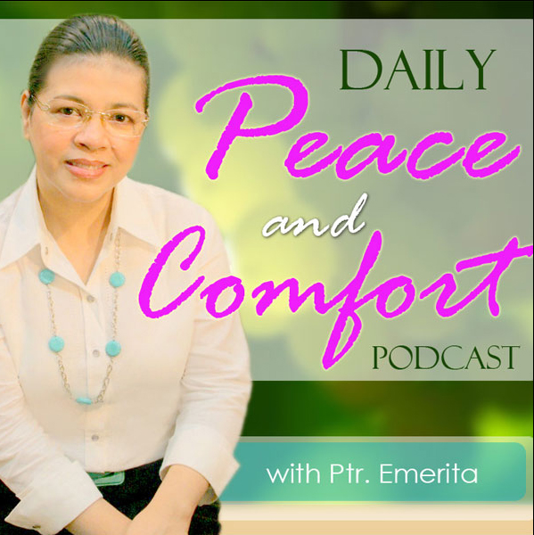 Daily Peace & Comfort Podcast