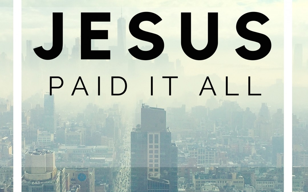 Radio: Jesus Paid It All Part 4