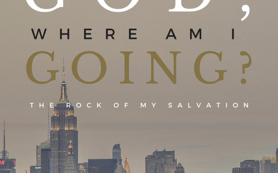 Radio: God, Where Am I Going? Part 2