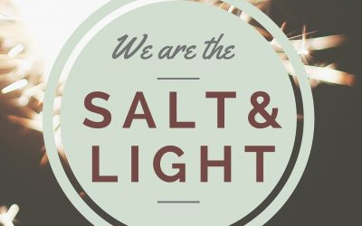 Radio: We Are The Salt & Light Part 1