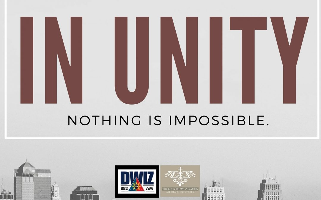 Radio: In Unity, Nothing is Impossible Part 1