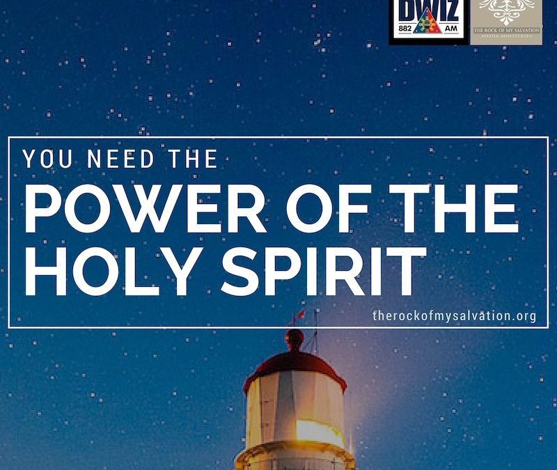 Radio: You Need The Power of The Holy Spirit Part 3