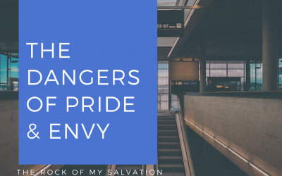 Radio: The Dangers of Pride and Envy Part 4