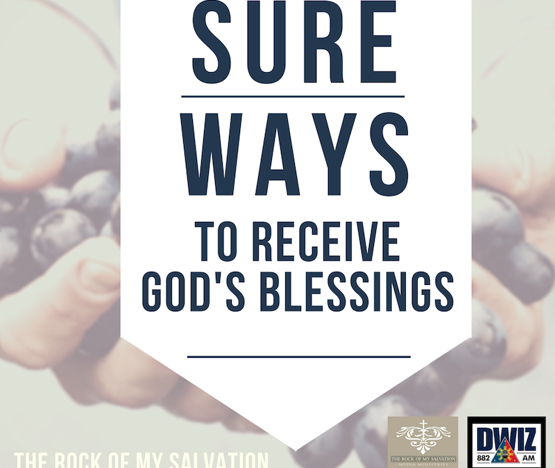 Radio: Sure Ways to Receive God's Blessings 4