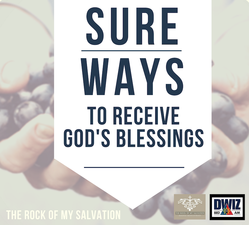 Radio: Part 2 Sure Ways to Receive God's Blessings