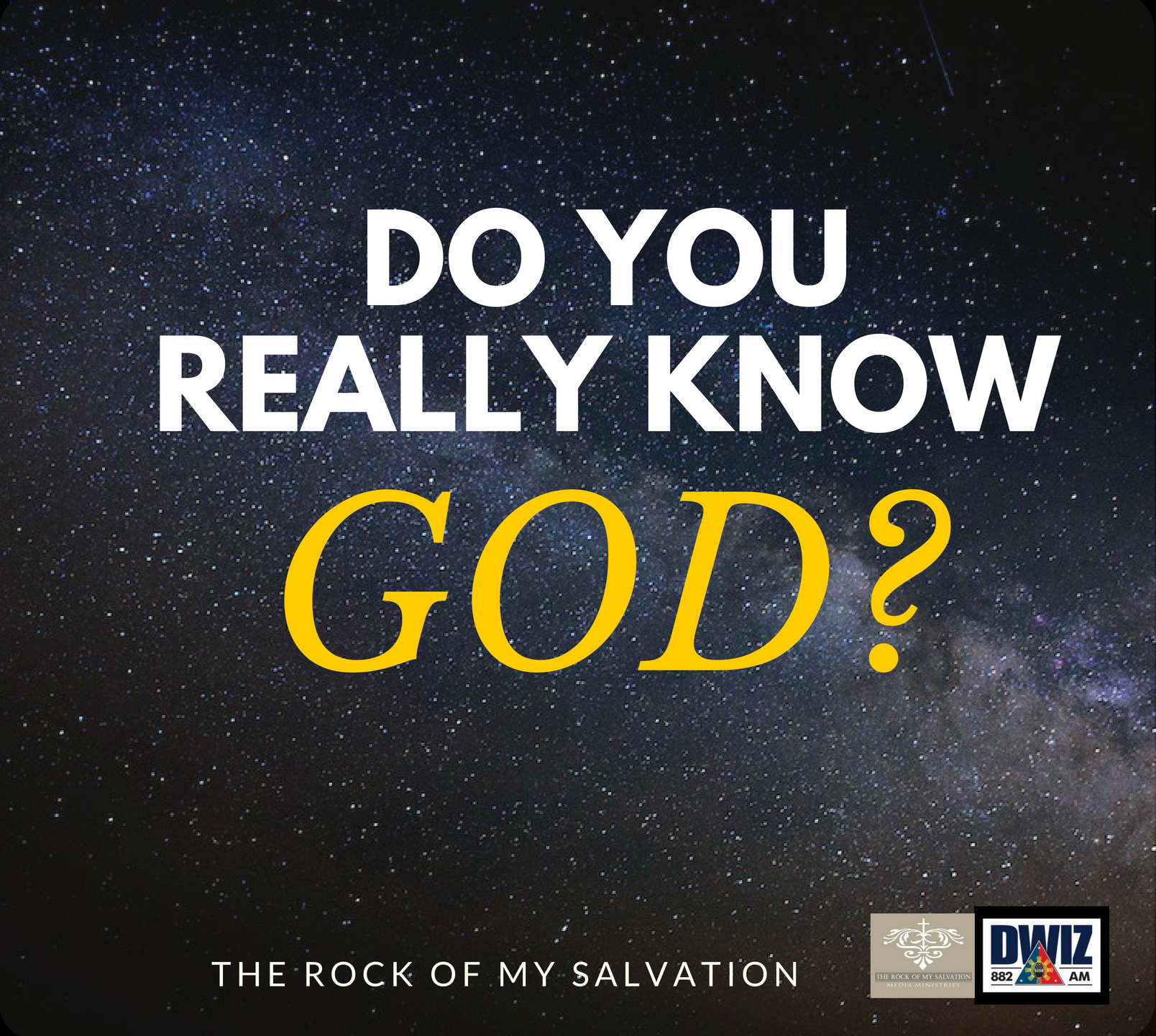Radio: Do You Really Know God? Part 3