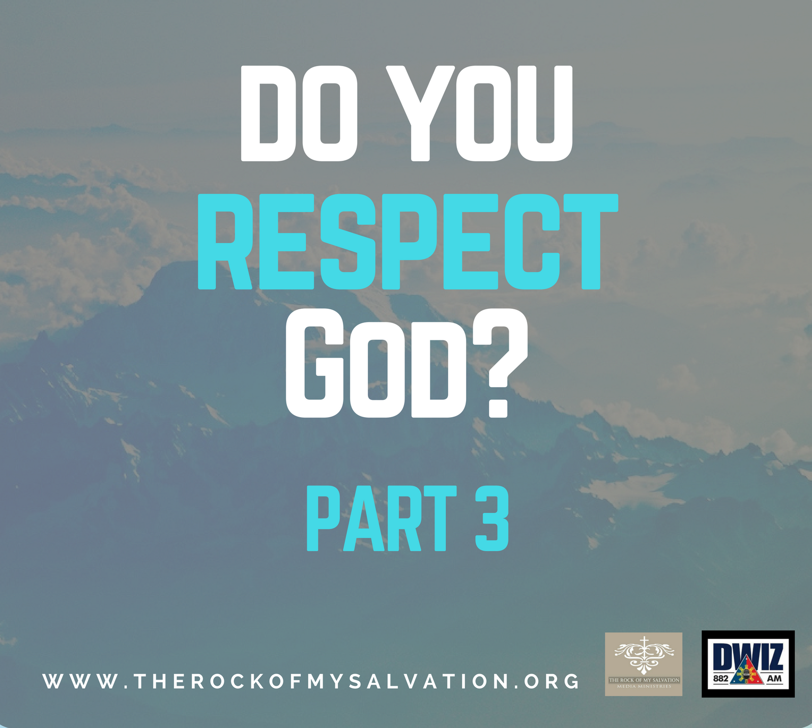 Radio: Do You Respect God? Part 3
