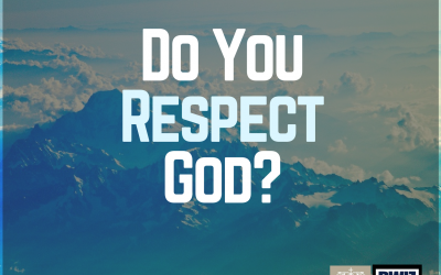 Radio: Do You Respect God? Part 1
