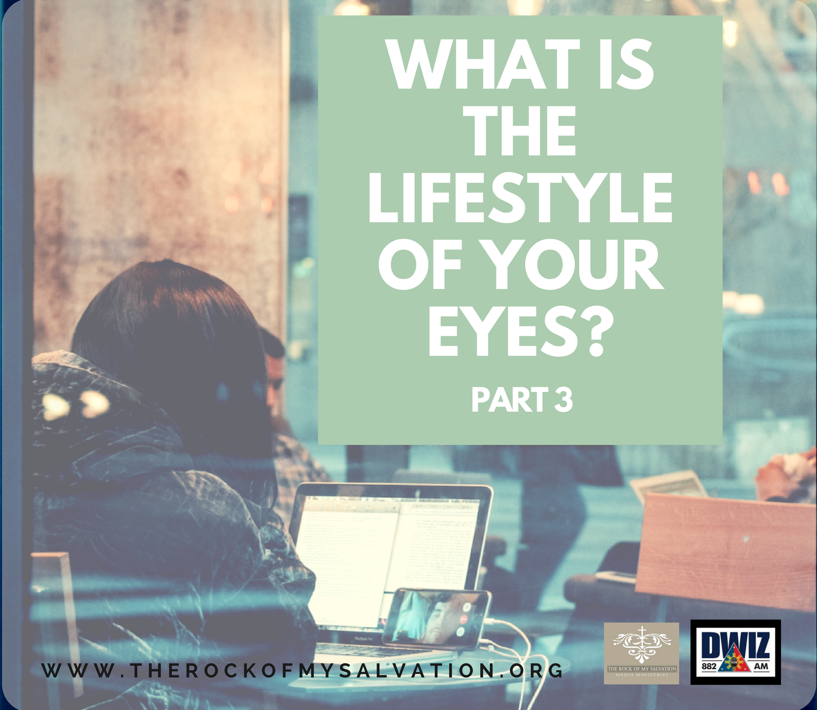 Radio: What is the Lifestyle of your Eyes? Part 3