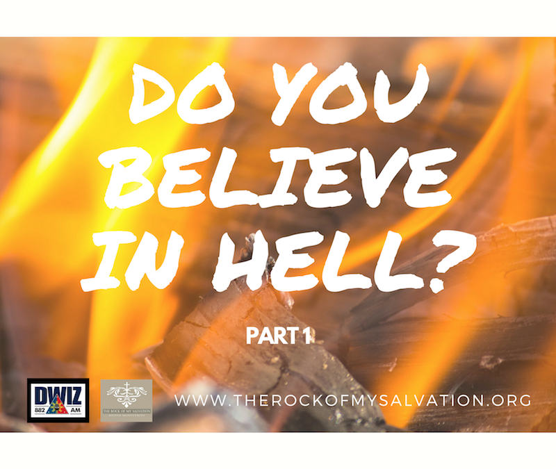 Radio: Do You Believe in Hell? Part 1