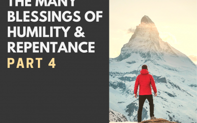 Radio: The Many Blessings of Humility & Repentance Part 4