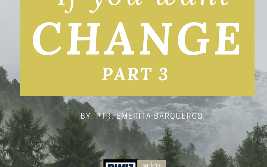 Radio: If You Want Change Part 3