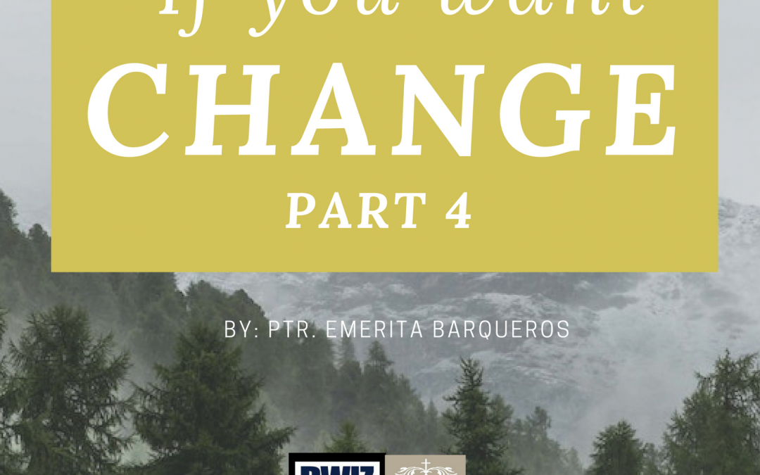 Radio: If You Want Change Part 4