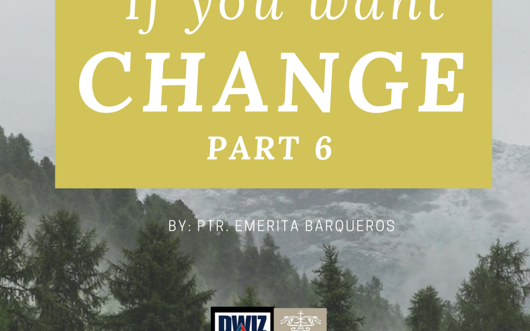 Radio: If You Want Change Part 6
