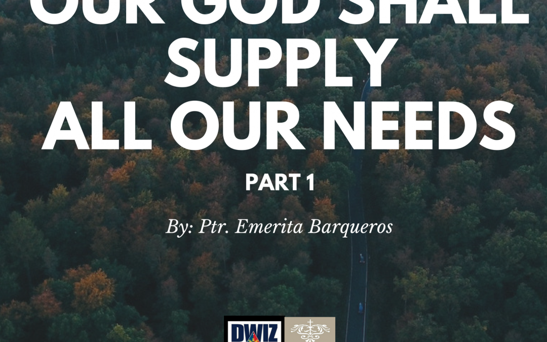 Radio: Our God Shall Supply All Our Needs-Part 1