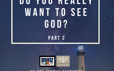 Radio: Do You Really Want to See God? Part 2
