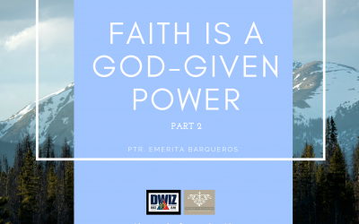 Radio: Faith Is A God-Given Power Part 2