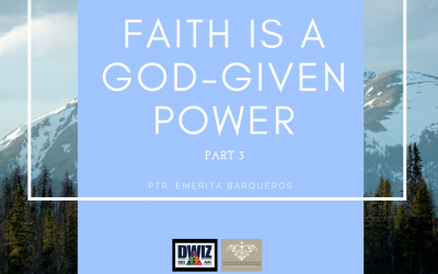 Radio: Faith Is A God-Given Power Part 3