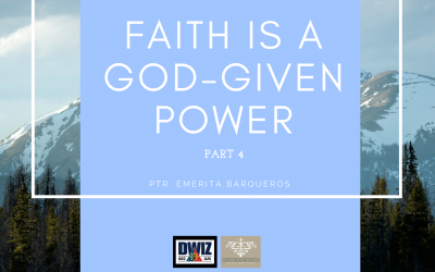 Radio: Faith is a God-Given Power Part 4