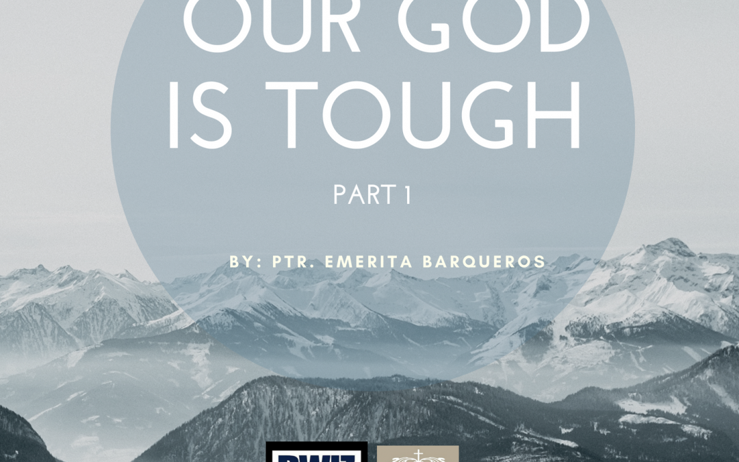 Radio: Our God is Tough Part 1