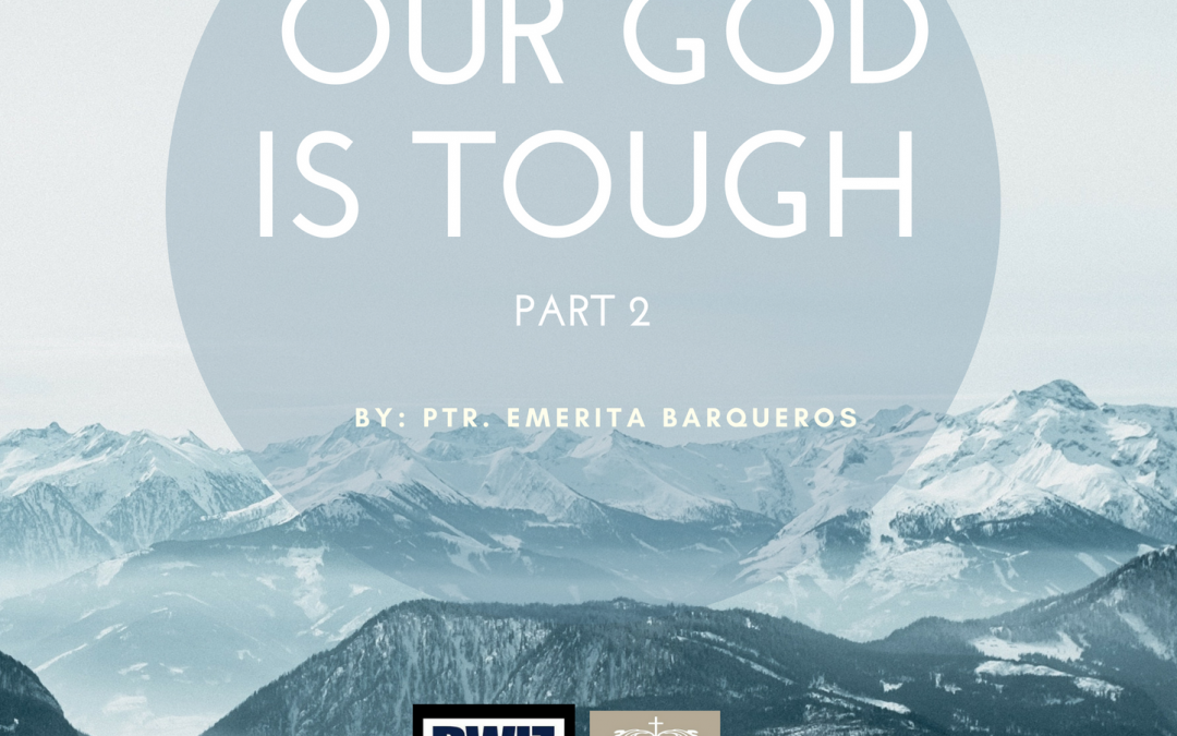 Radio: Our God is Tough Part 2