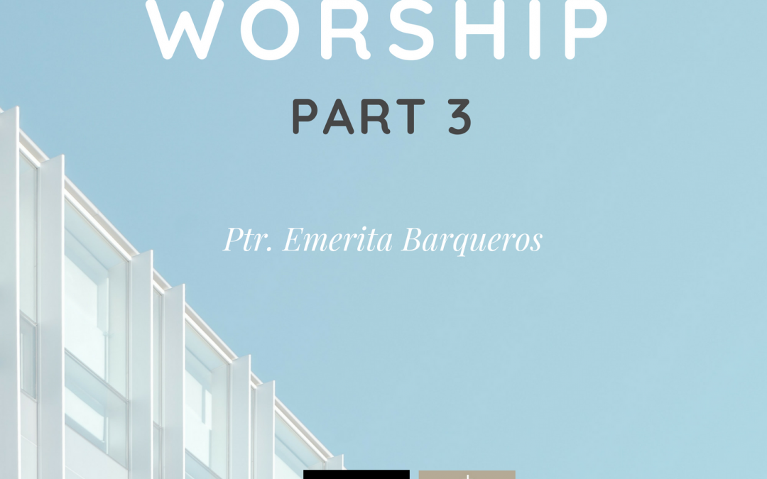 Radio: Major In Worship Part 3