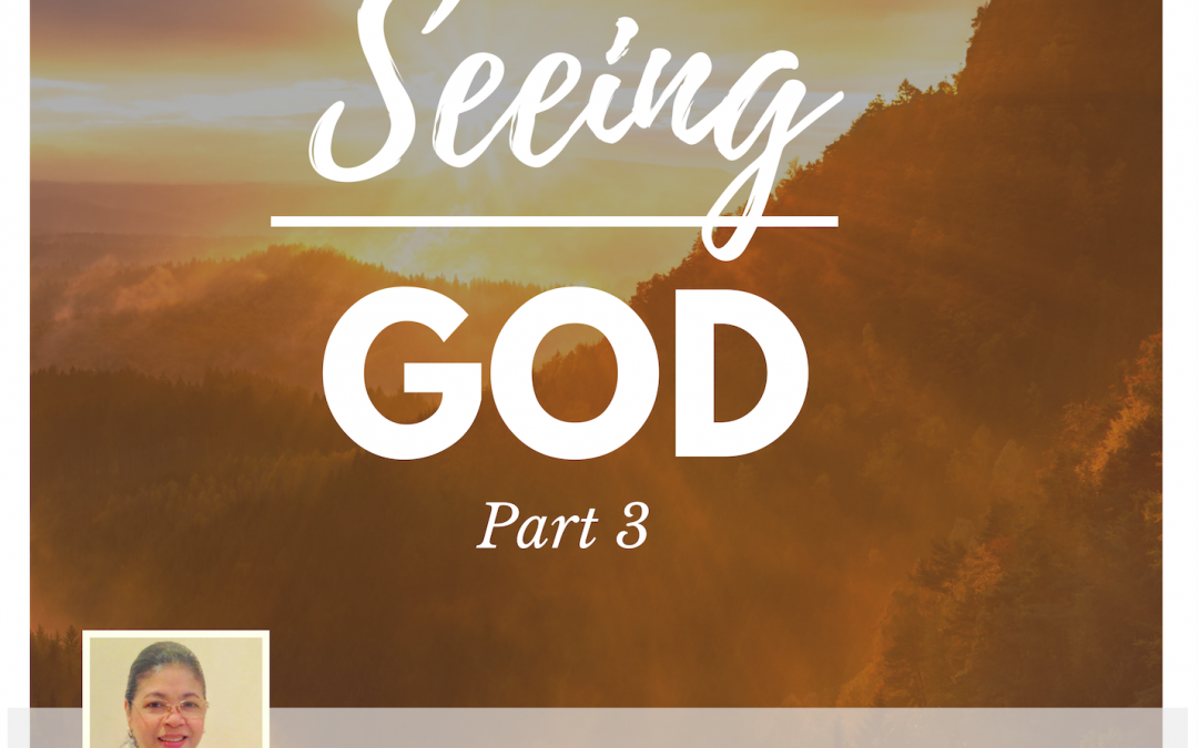 Radio: Seeing God-Pt 3