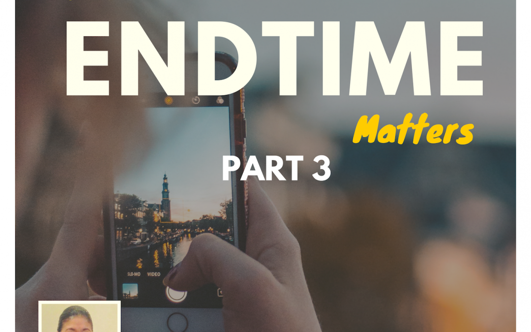 Radio: The Endtime Matters Part 3
