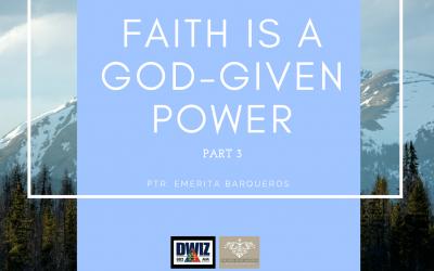 Radio: Faith Is A God-Given Power Part 3