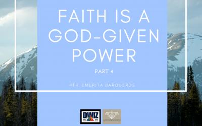 Radio: Faith is a God-Given Power Part 4