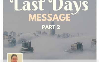 Radio: Last Days Message Part 2